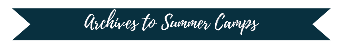 Archives to Summer Camps Title